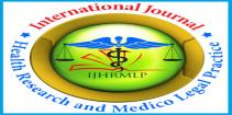 International Journal of Health Research and Medico Legal Practice